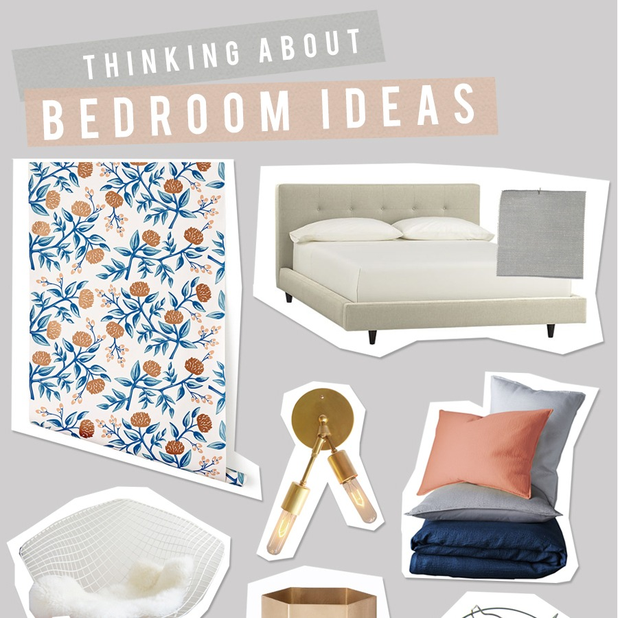 Thinking About : Ideas for the Bedroom