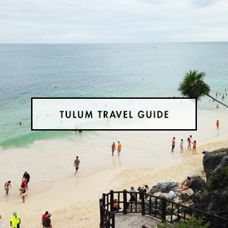 Tulum Vacation travel Guide